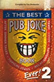 The Best Pub Joke Book Ever!: No.2 (1858685834) by Dedopulos, Tim