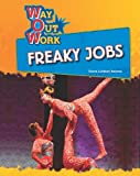 Freaky Jobs (Way Out Work)