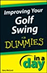 Improving Your Golf Swing In A Day Fo...