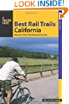 Best Rail Trails California: More Tha...