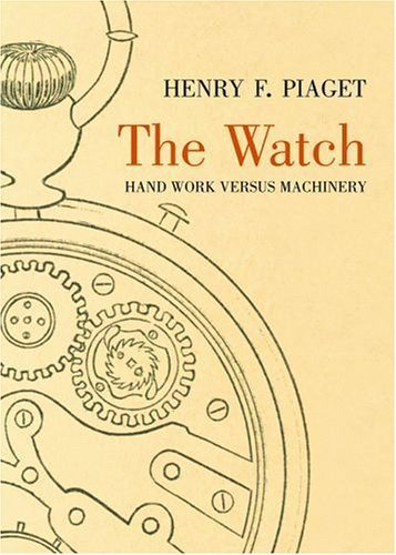 watch-the-hand-work-versus-machinery-by-henry-piaget-2006-06-30