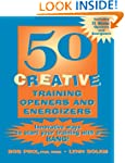 50 Creative Training Openers and Ener...