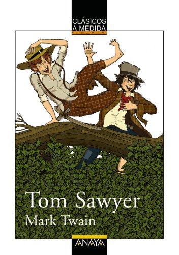Tom Sawyer (Clásicos - Clásicos A Medida)