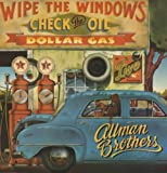 Allman Brothers Band Wipe The Windows, Check The Oil, Dollar Gas