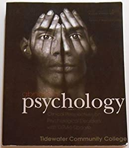 Abnormal Psychology Clinical Perspectives on Psychological Disorders with DSM-5 Update (Tidewater Community College) with Access Code