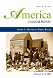 America: A Concise History 4e V1 & Emancipation Proclamation & Case and Tryal of John P. Zenger (0312556071) by Henretta, James A.