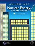 img - for I.Hore-Lacy's Nuclear Energy in the 21st Century(Nuclear Energy in the 21st Century: World Nuclear University Press [Paperback])(2006) book / textbook / text book