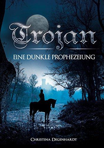 trojan-eine-dunkle-prophezeiung