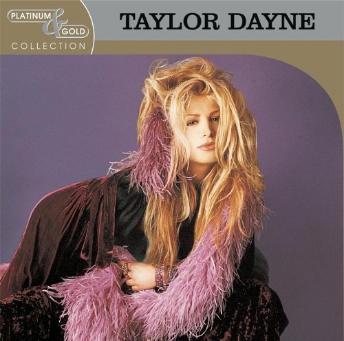 CD : TAYLOR DAYNE - Platinum & Gold Collection
