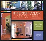 img - for Interior Color By Design, Volume 2: A Design Tool for Homeowners, Designers, and Architects book / textbook / text book