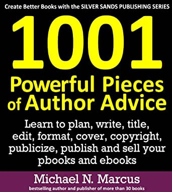 1001 Powerful Pieces of Author Advice: Learn to plan ...