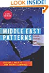Middle East Patterns: Places, People,...