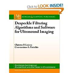 Despeckle Filtering Algorithms and Software for Ultrasound Imaging