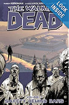 Download The Walking Dead, Vol. 3: Safety Behind Bars ebook