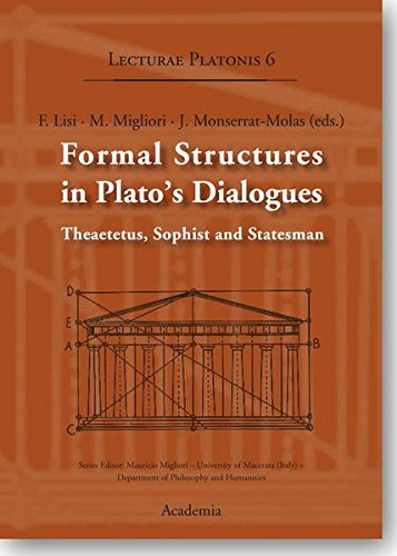 Formal Structures in Plato's Dialogues  Formal Structures in Plato's Dialogues: Theaetetus, Sophist and Statesman