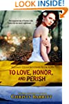 To Love, Honor, and Perish: Squeaky C...