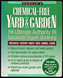 img - for Rodale's Chemical-Free Yard and Garden: The Ultimate Authority on Successful Organic Gardening book / textbook / text book