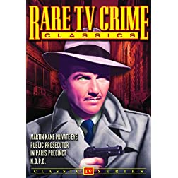 Rare TV Crime Classics: Martin Kane / Paris Precinct / Public Prosecutor / N.O.P.D.