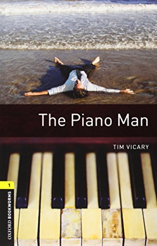 Oxford Bookworms Library. Stage 1: The Piano Man Pack