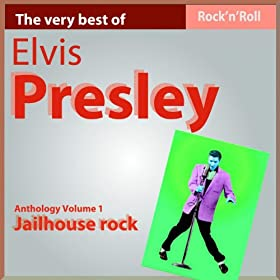 Elvis Presley: Jailhouse Rock (Anthology, Vol. 1)