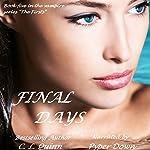 Final Days: The Firsts, Book 5 | C. L. Quinn