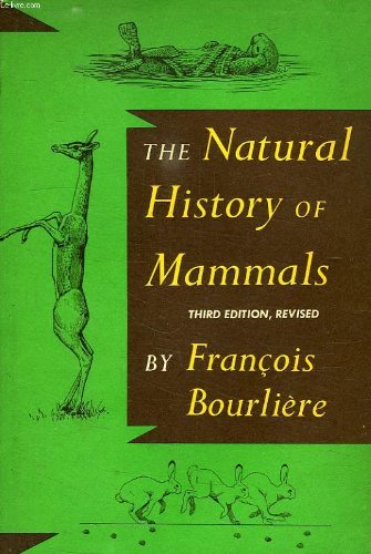 Title: The Natural History of Mammals