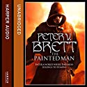The Painted Man (The Demon Cycle, Book 1) Audiobook by Peter V. Brett Narrated by Colin Mace