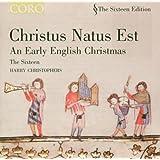 Christus natus est | An Early English Christmas (The Sixteen, Harry Christophers) (Coro)