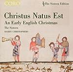 Christus Natus Est: An Early English...