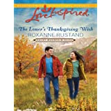 The Loner's Thanksgiving Wish (Love Inspired) ~ Roxanne Rustand