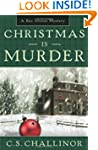 Christmas is Murder: A Rex Graves Mys...
