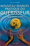 img - for Nouveau manuel pratique du gu risseur : Magn tisme curatif book / textbook / text book