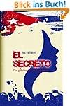 El Secreto - Das geheimnisvolle Manus...