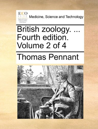 British zoology. ... Fourth edition. Volume 2 of 4