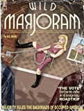 img - for Wild Marjoram: The Vote (Stop 1 on the Uproar in The Broken Apple Road Trip) book / textbook / text book