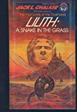 Lilith: A Snake in the Grass: (#1) (0345344200) by Chalker, Jack L.