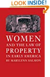 Women and the Law of Property in Early America (Studies in Legal History)