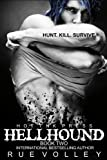 Hellhound: Dogs of War (Book Two in the Hellhound Series)