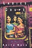 img - for Ladies Coupe by Anita Nair (2004-06-01) book / textbook / text book
