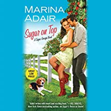 Sugar on Top (       UNABRIDGED) by Marina Adair Narrated by Chelsea Hatfield