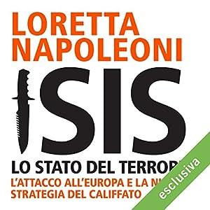 Isis: Lo stato del terrore. L'attacco all'Europa e la nuova strategia del Califfato Hörbuch