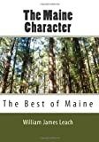 img - for The Maine Character: The Best of Maine book / textbook / text book