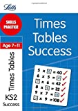 Angela Smith Simon Greaves Times Tables Age 7-11: Skills Practice (Letts Key Stage 2 Success)