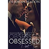 Obsessed: Part Two (The Obsessed Series Book 2)