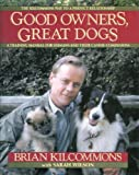 img - for Good Owners, Great Dogs - Training Manual For Humans And Their Canine Companions book / textbook / text book