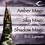 Amber Magic, Sky Magic, and Shadow Magic: Haven Series, Books 1, 2, and 3 (       UNABRIDGED) by B. V. Larson Narrated by Mark Boyett