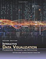 Interactive Data Visualization: Foundations, Techniques, and Applications, 2nd Edition