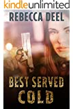 Best Served Cold (Otter Creek Book 6)