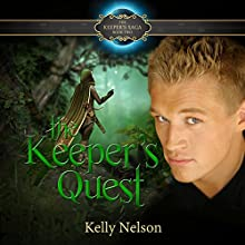 Keeper's Quest: Keeper's Saga, Book 2 (       UNABRIDGED) by Kelly Nelson Narrated by James Simenc