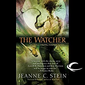 The Watcher: Anna Strong, Vampire, Book 3 | [Jeanne C. Stein]